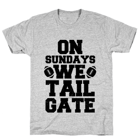 On Sundays We Tailgate Mens T-Shirt