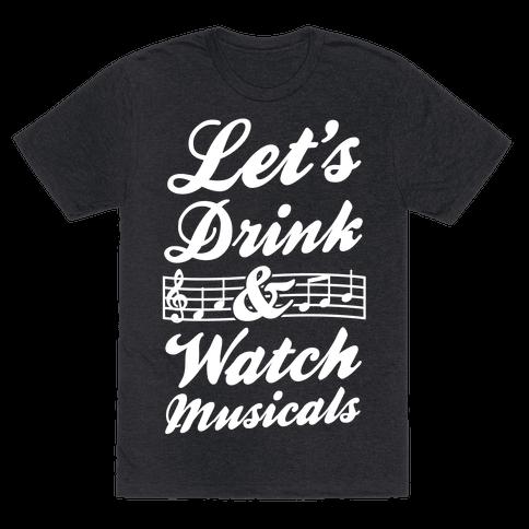 Let's Drink & Watch Musicals