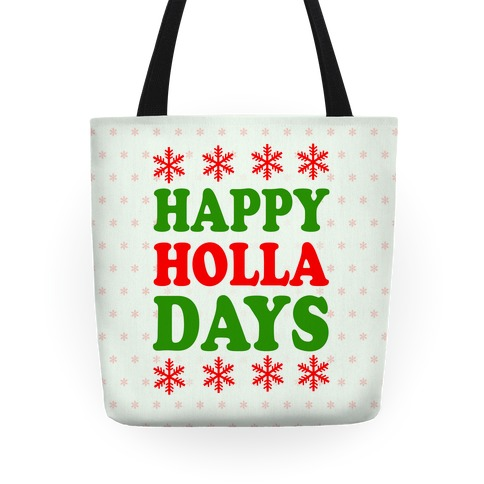 Happy Holla Days Tote