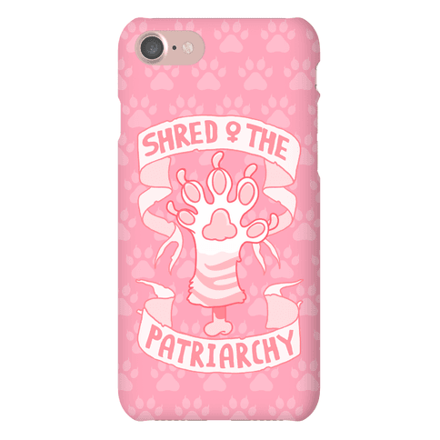 Shred The Patriarchy Phone Case
