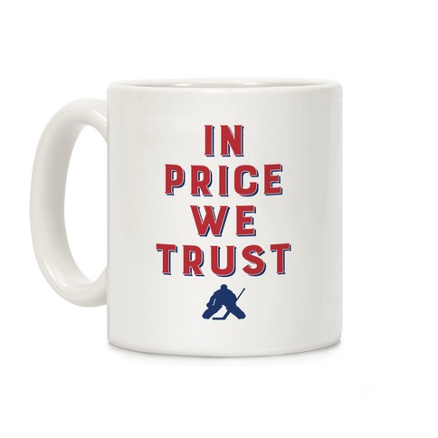 In Price We Trust Coffee Mug