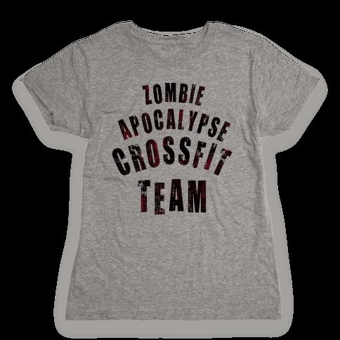 Zombie Apocalypse CrossFit Team Womens T-Shirt