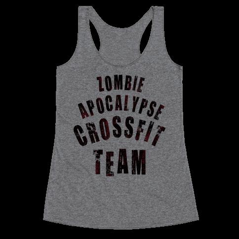 Zombie Apocalypse CrossFit Team Racerback Tank Top