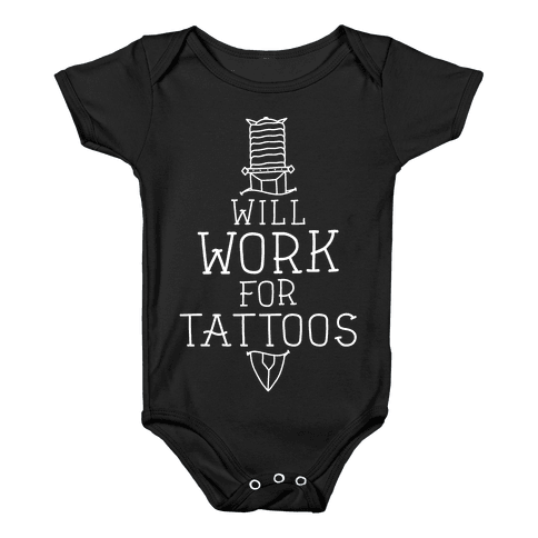 Will Work for Tattoos Baby Onesy