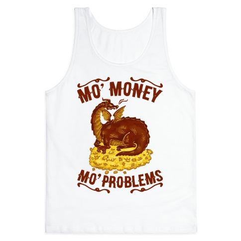 Mo' Money Mo' Problems Dragon Hoard Tank Top