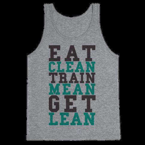 Eat Clean Train Mean Get Lean