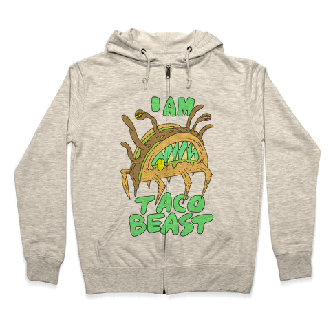 I Am Taco Beast Zip Hoodie