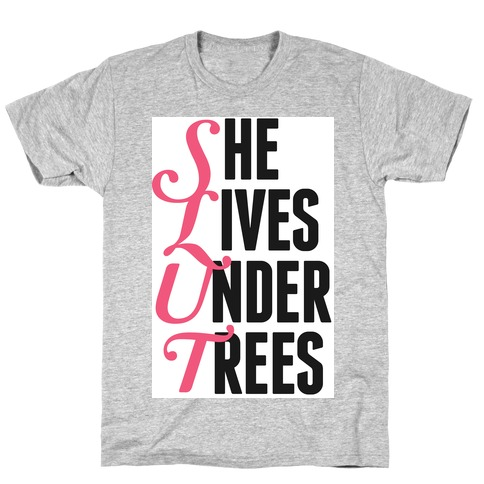She Lives Under Trees Mens T-Shirt