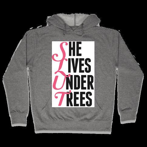 She Lives Under Trees Hooded Sweatshirt