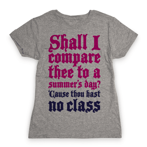 Shall I Compare Thee To A Summers Day? Womens T-Shirt