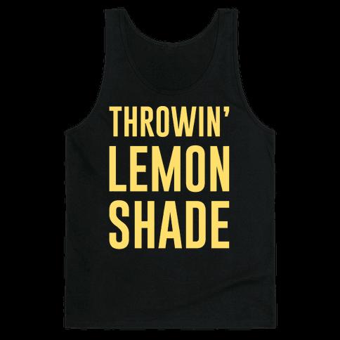 Throwin' Lemon Shade Parody Tank Top