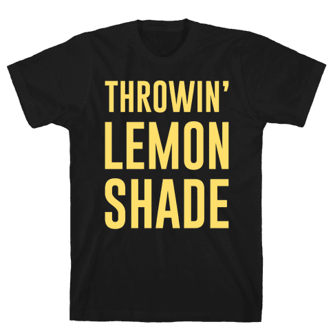 Throwin' Lemon Shade Parody Mens T-Shirt