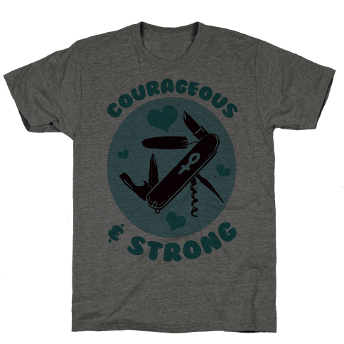 Courageous & Strong Mens T-Shirt
