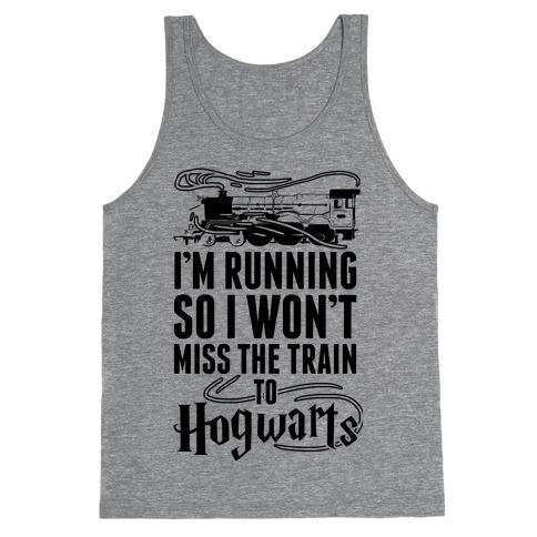 I'm Running So I Won't Miss The Train To Hogwarts Tank Top