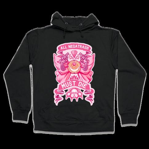 All Negatrash Must Die Hooded Sweatshirt