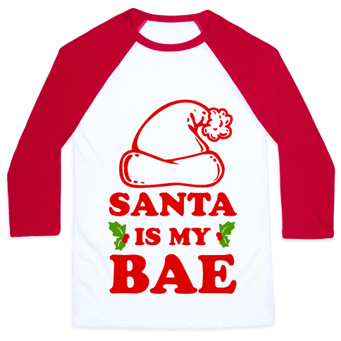 Santa Is My Bae