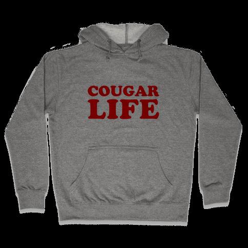 Cougar Life Hooded Sweatshirt