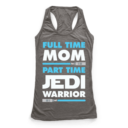 Full Time Mom Part Time Jedi