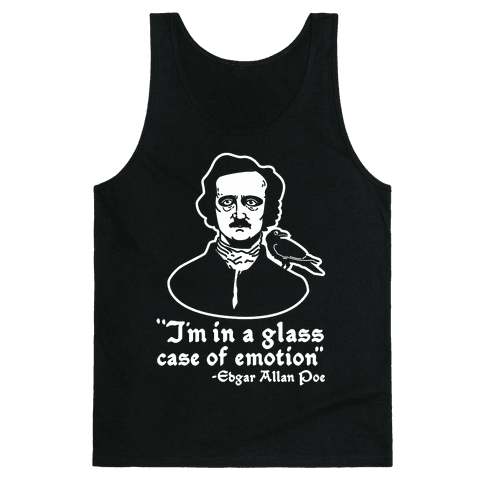 Poe in a Glass Case of Emotion Tank Top