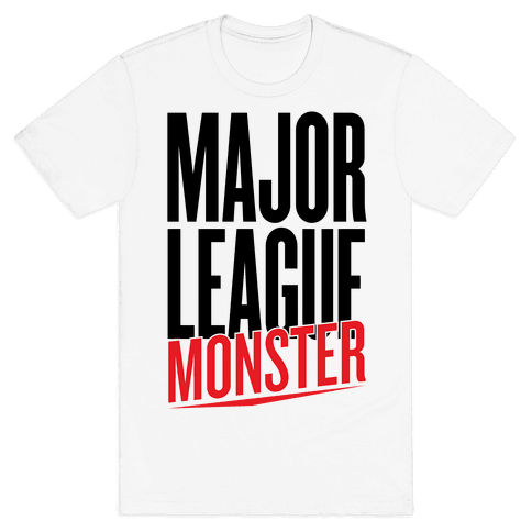 Major League Monster Mens T-Shirt