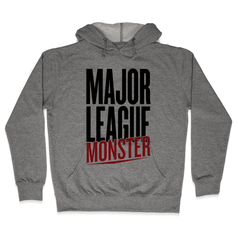 Major League Monster Hooded Sweatshirt