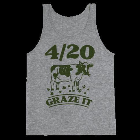 4/20 Graze it Tank Top