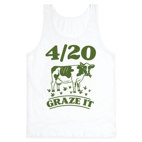 4/20 Graze it Tank Top