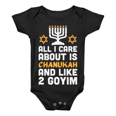 All I Care About is Chanukah Baby Onesy