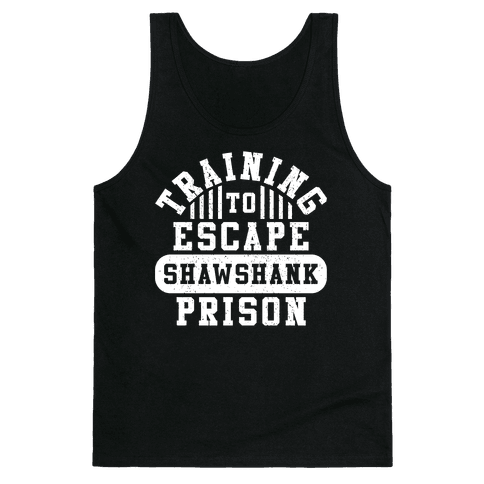 Training To Escape Shawshank Prison