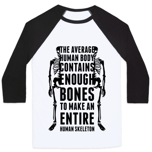 The Average Human Body Baseball Tee