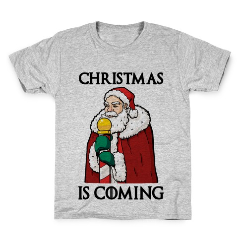 Christmas is Coming Kids T-Shirt