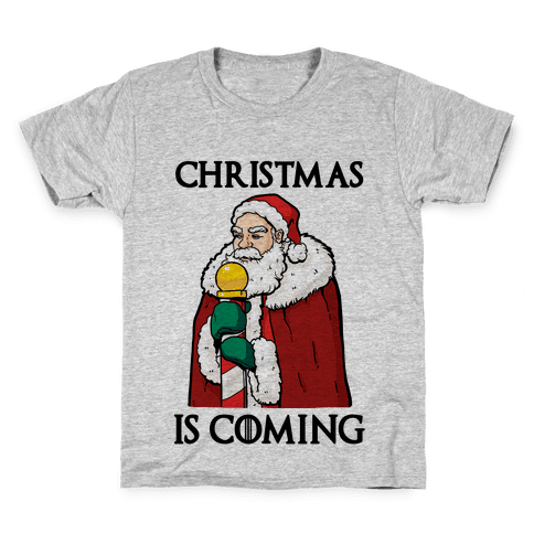 Christmas is Coming Kids T-Shirt