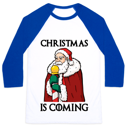 Christmas is Coming Baseball Tee