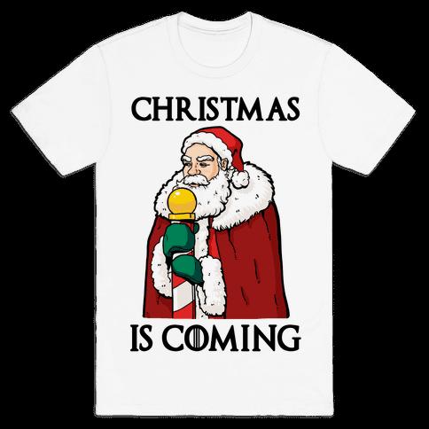Christmas is Coming Mens T-Shirt