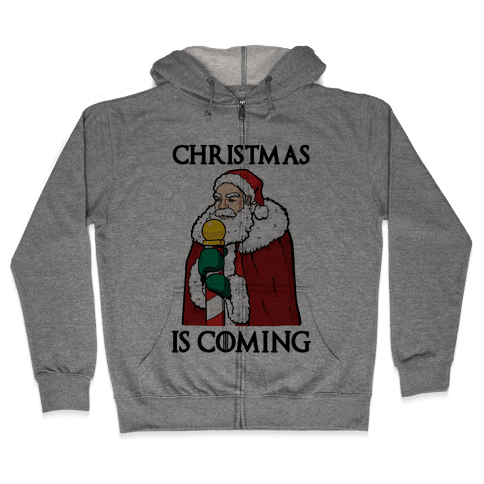 Christmas is Coming Zip Hoodie