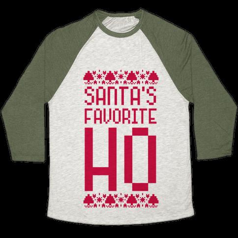 Santa's Favorite Ho Baseball Tee