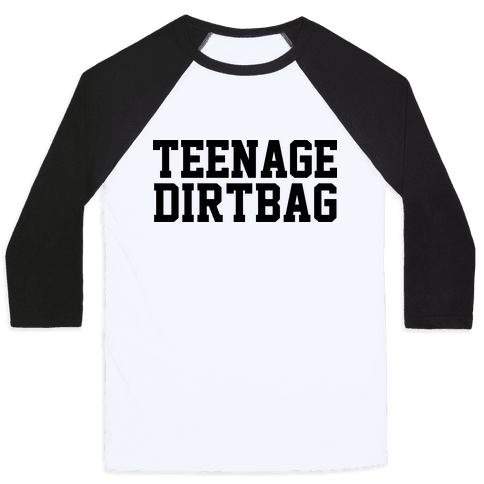 teenage dirtbag shirt images galleries with a bite. Black Bedroom Furniture Sets. Home Design Ideas