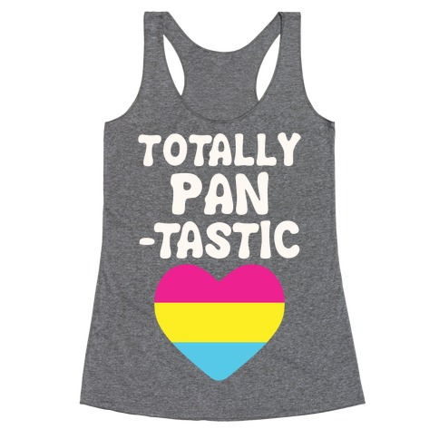 Totally Pantastic Racerback Tank Top