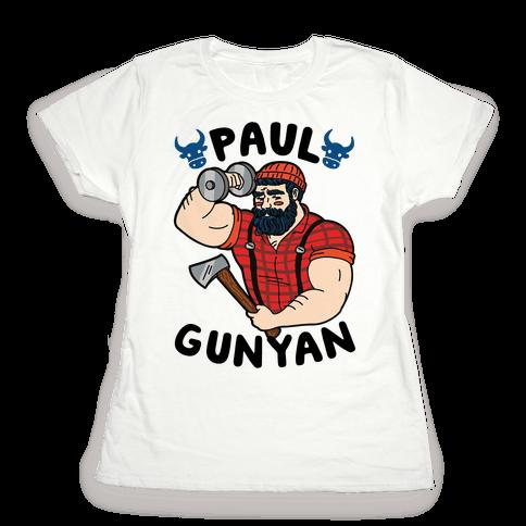 Paul Gunyan Womens T-Shirt