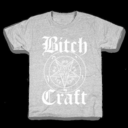 Bitchcraft Kids T-Shirt