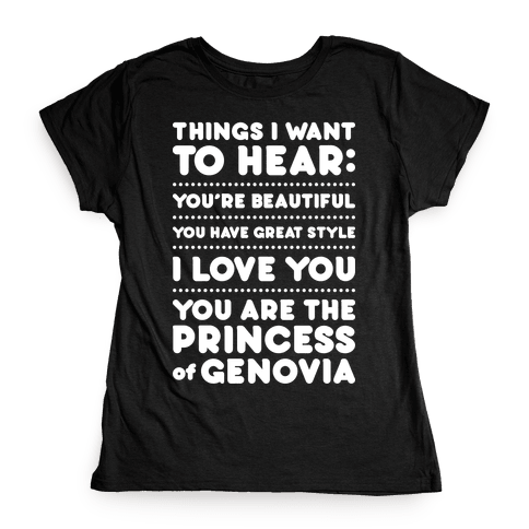 Things I Want To Hear Womens T-Shirt