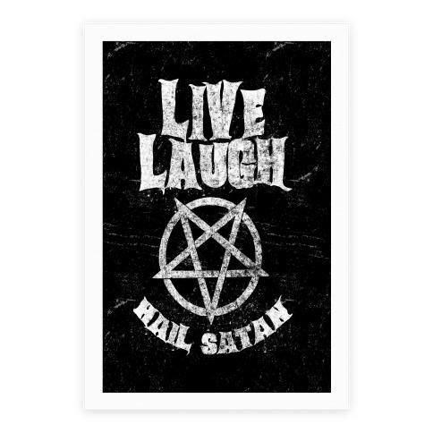 Live Laugh Hail Satan Poster