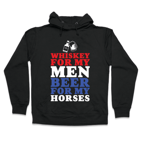 Whiskey For My Men Hooded Sweatshirt