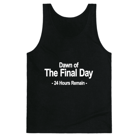 Dawn Of The Final Day Tank Top