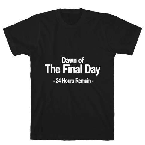 Dawn Of The Final Day Mens T-Shirt