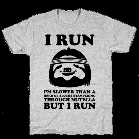 I Run Slower Than A Herd Of Sloths Mens T-Shirt
