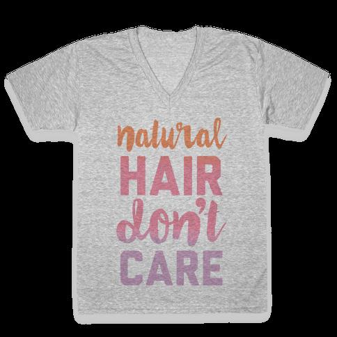 Natural Hair Don't Care V-Neck Tee Shirt