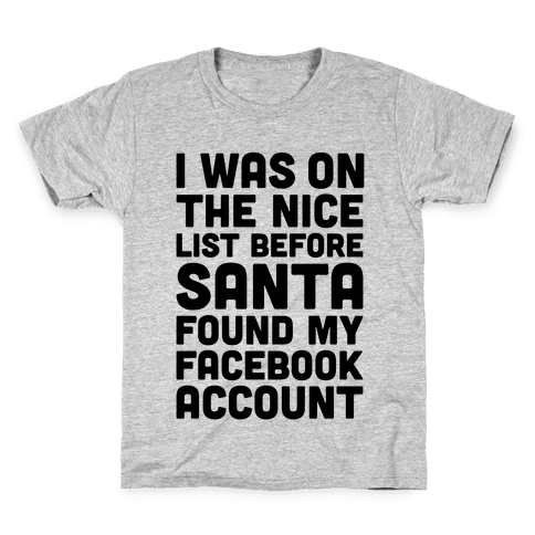 Santa Found My Facebook Account Kids T-Shirt