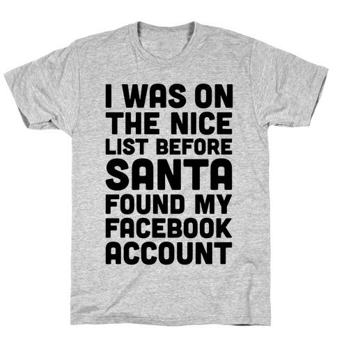 Santa Found My Facebook Account T-Shirt