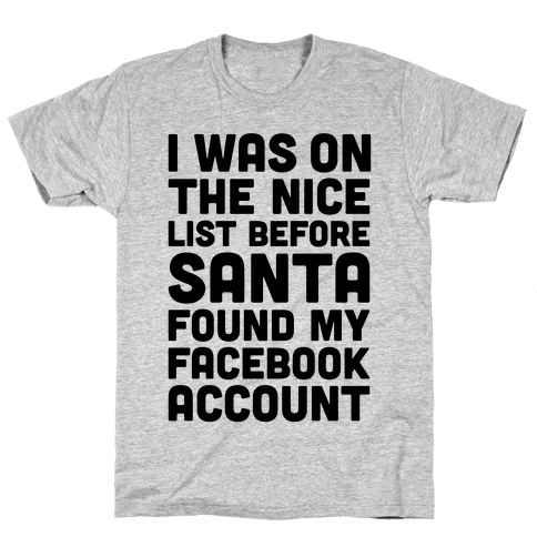Santa Found My Facebook Account Mens T-Shirt